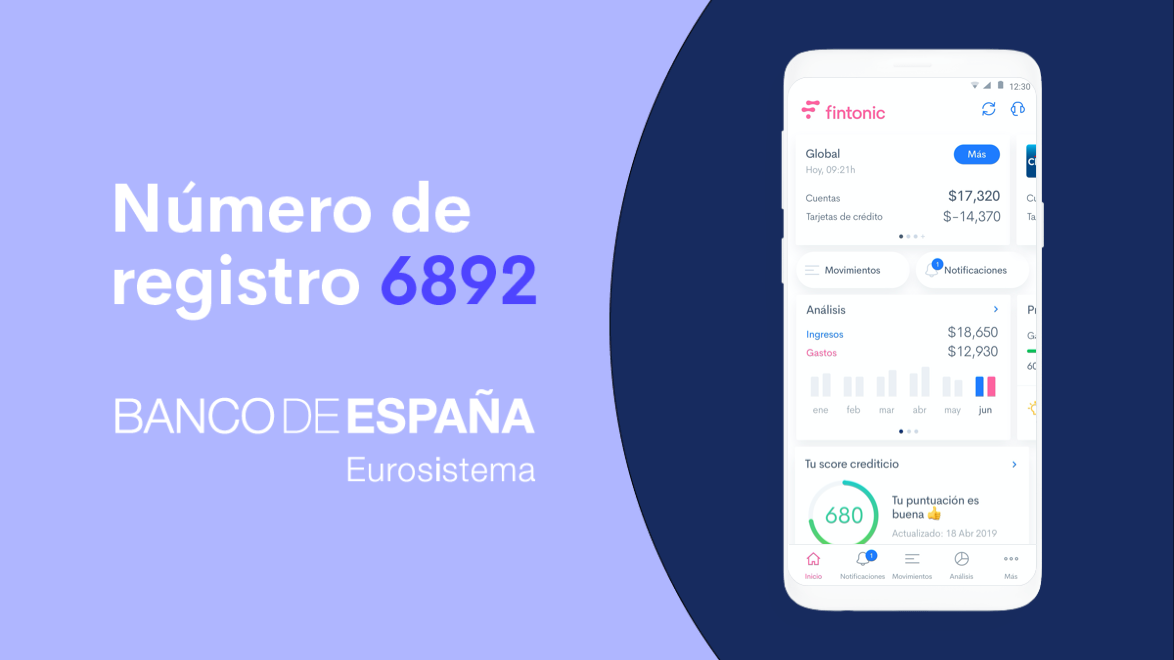 Fintonic se convierte en la primera Fintech con licencia del Banco de España